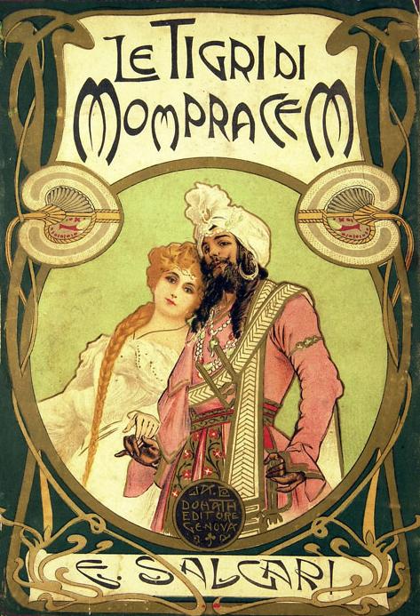 Le tigri di Mompracem fu uno dei più popolari cicli di romanzi scritto da Emilio Salgari, pubblicati tra il 1883 e il 1913 (l'ultimo romanzo fu pubblicato postumo)